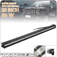 20 Inch 54W LED Strip Light Bar Single Row Off Road Led Lights for Jeeps / SUV / Motorcycles